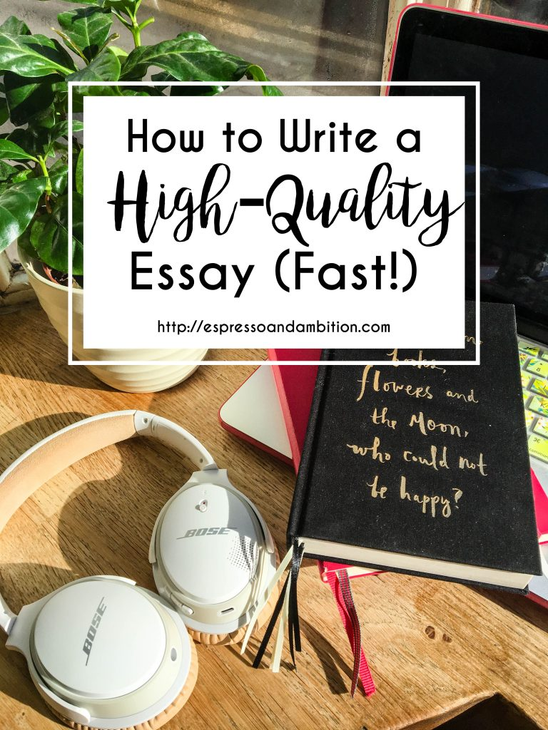 How to Write a Great Essay Fast - Espresso and Ambition