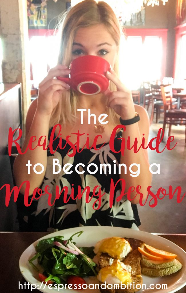 How to Become a Morning Person (The Realistic Version) - Espresso and Ambition