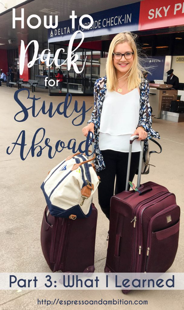 How to Pack for Study Abroad - Espresso and Ambition