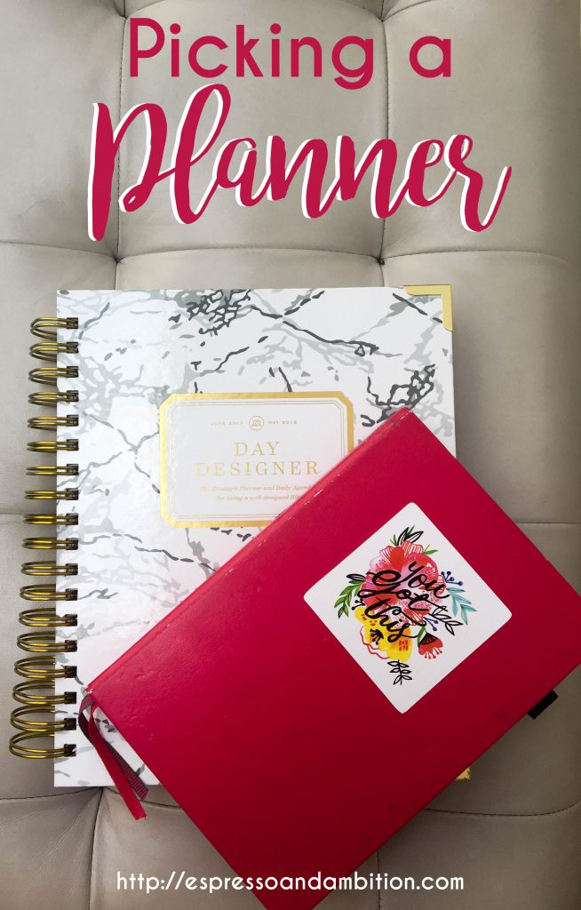 Picking a Planner - Espresso and Ambition