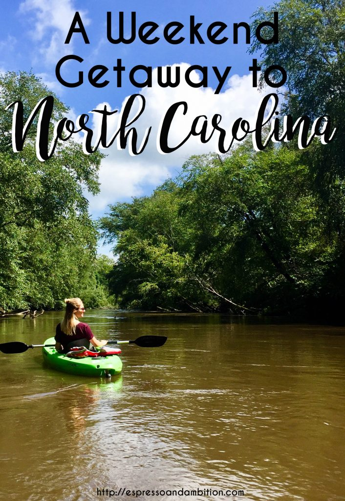 A Weekend Getaway to North Carolina - Espresso and Ambition