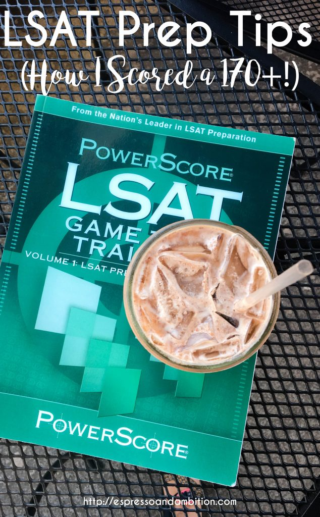 LSAT Prep Tips for Scoring in the 170s - Espresso and Ambition