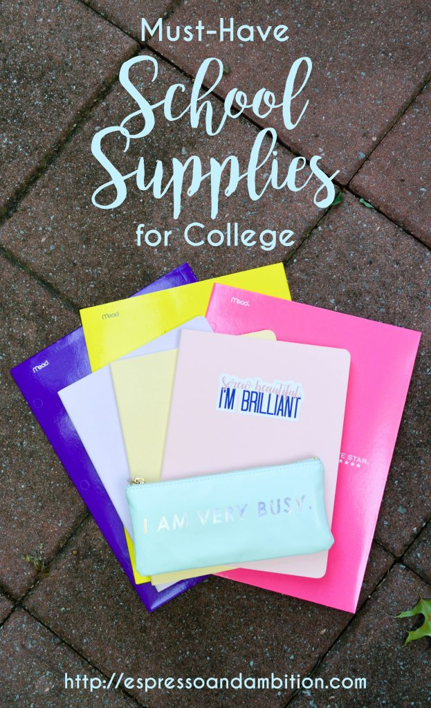 Must-Have School Supplies for College - Espresso and Ambition