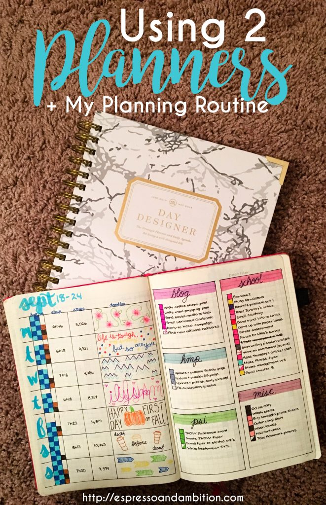Using 2 Planners + My Planning Routine - Espresso and Ambition