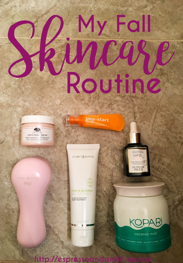 My Fall Skincare Routine - Espresso and Ambition