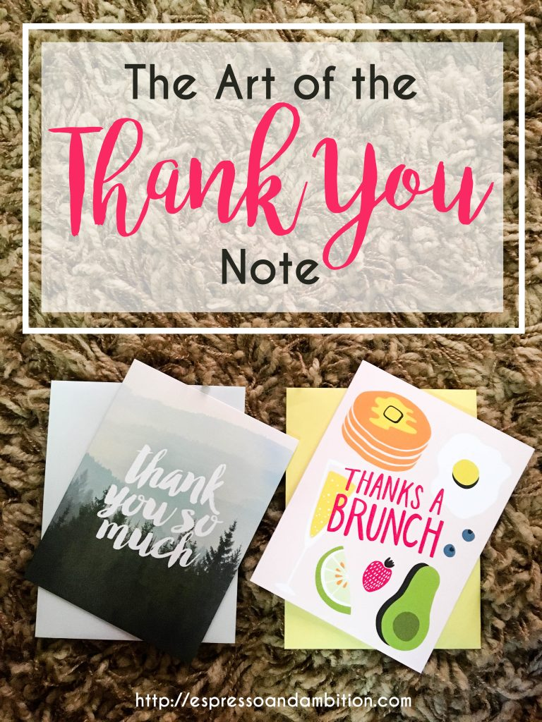 The Art of the Thank-You Note - Espresso and Ambition