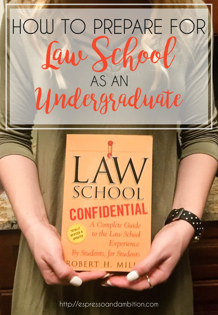How to Prepare for Law School as an Undergraduate - Espresso and Ambition