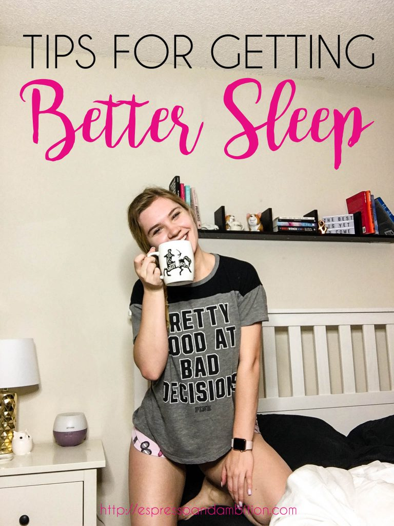 Tips for Getting Better Sleep - Espresso and Ambition