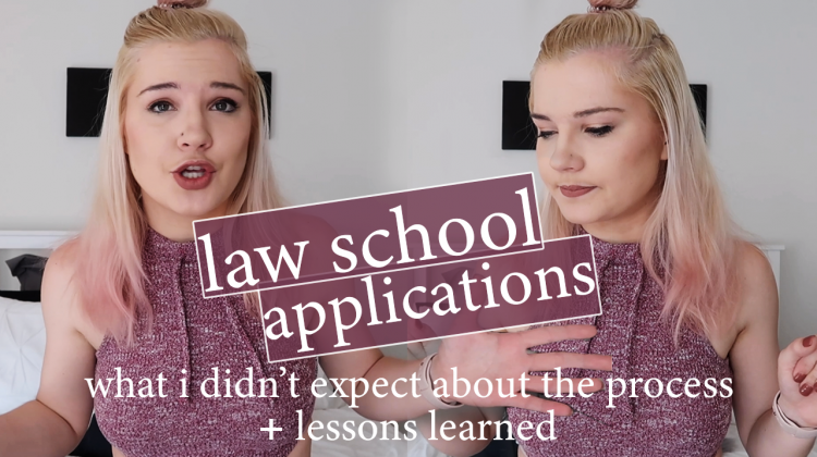 law school applications | what i didn't expect about the process