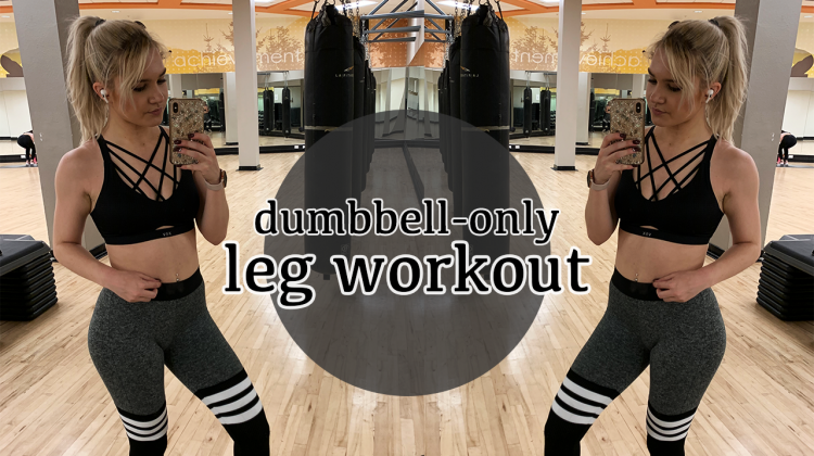 dumbbell only leg workout