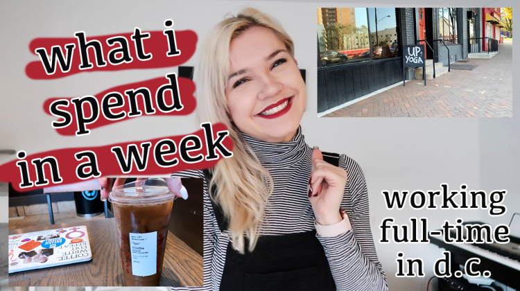 what i spend in a week   23-year-old in washington dc