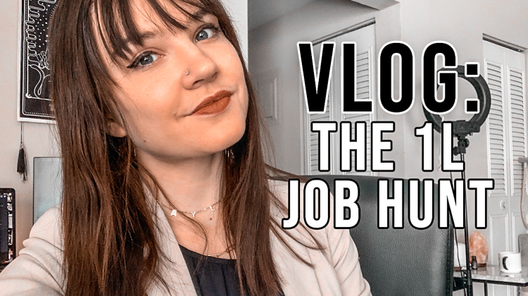 law school days in my life, 1L spring: the summer job hunt [interview questions, rejection, + more]